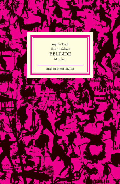 Belinde, Sophie Tieck Insel Bücherei